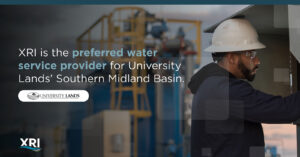 XRI is Preferred Water Service Provider for University Lands' Southern Midland Basin